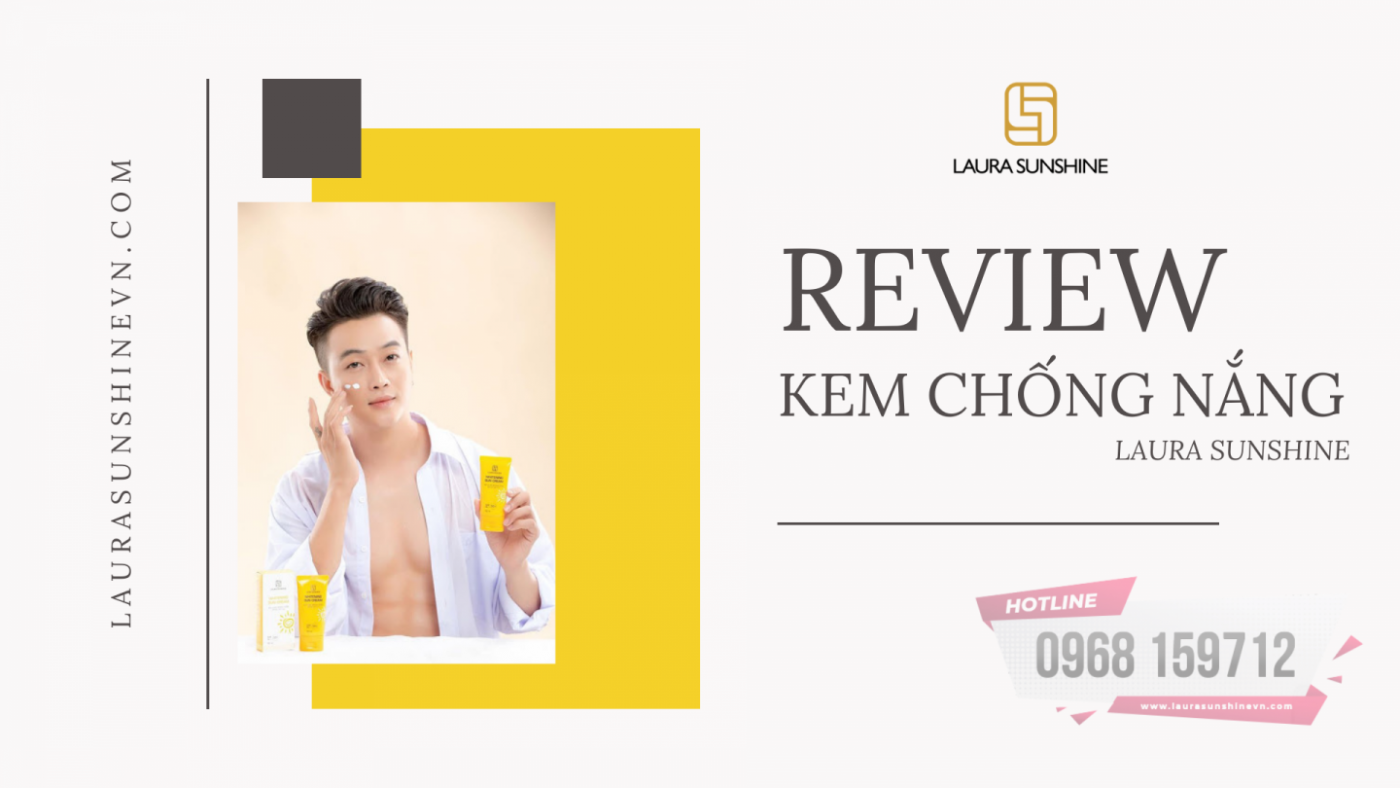 Review Kem chống nắng Laura Sunshine