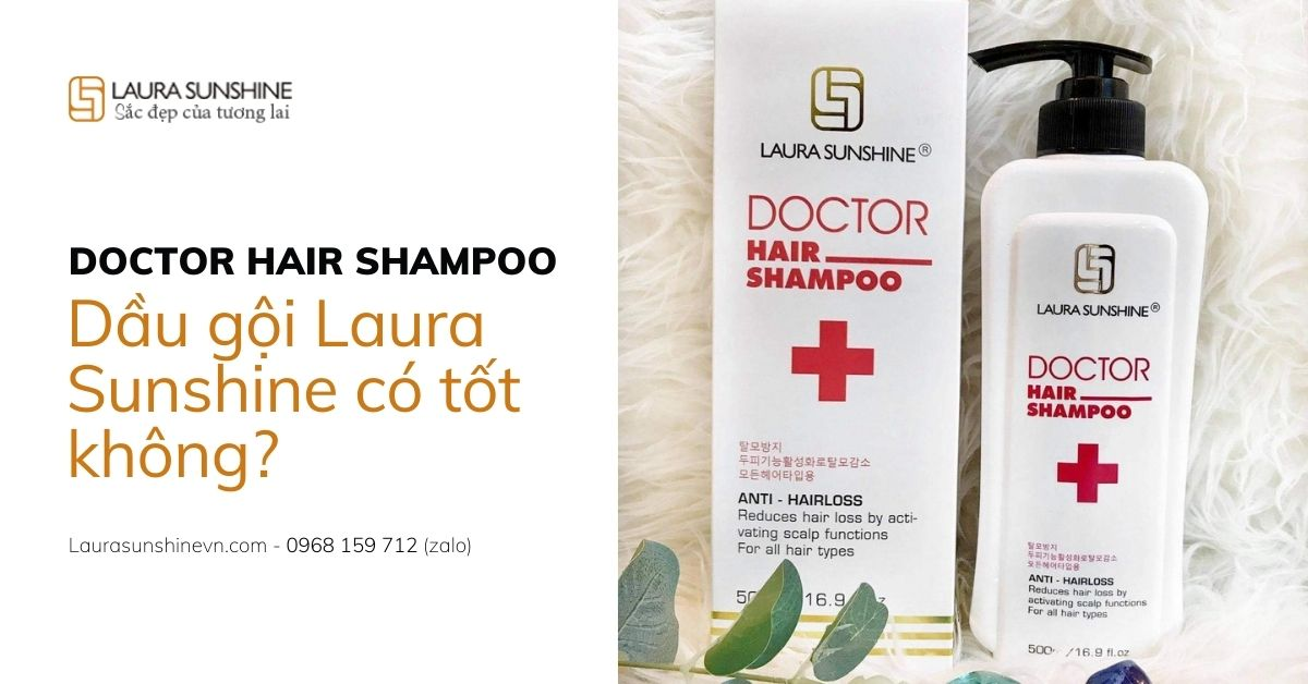 Dầu gội Laura Sunshine Doctor Hair Shampoo có tốt không? Giá bao nhiêu? Bán ở đâu?